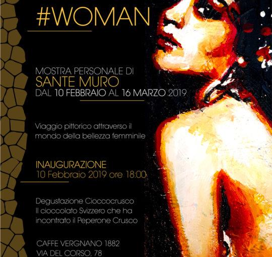 #WOMAN - Mostra Personale di Sante Muro