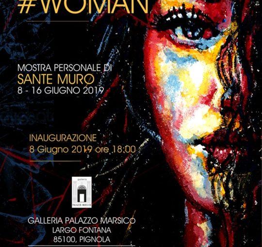 La mostra #WOMAN nella Galleria Palazzo Marsico di Pignola